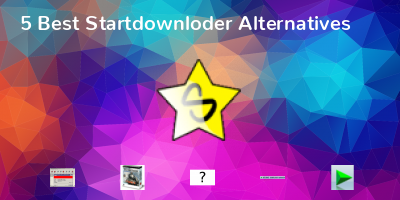 Startdownloder Alternatives
